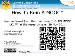 How To Ruin A MOOC* Lessons learnt from the