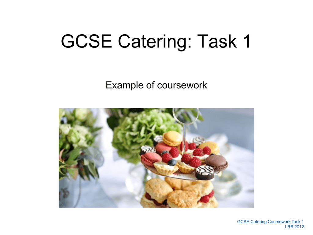 gcse catering afternoon tea coursework