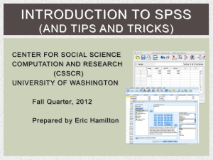 Introduction to SPSS Powerpoint - CSSCR
