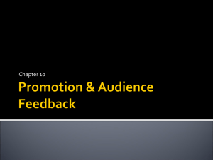Promotion & Audience Feedback