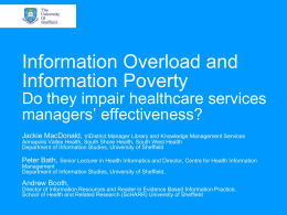 Information Overload and Information Poverty Do they impair