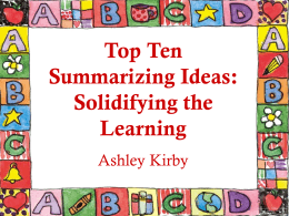 Top Ten Summarizing Ideas: Solidifying the Learning