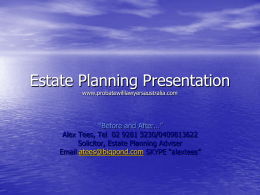 Estate Planning Presentation - Probate Will Lawyers Australia