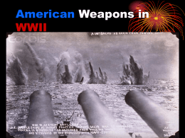 American Weapons in WWII Power Point
