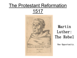 The Protestant Reformation 1517