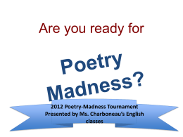 Poetry Madness? - english7ramsey