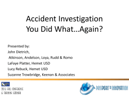 Accident Investigation You Did What Again?