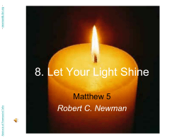 PowerPoint Presentation - 8. Let Your Light Shine