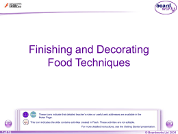 Finishing and Decorative Food Techniques