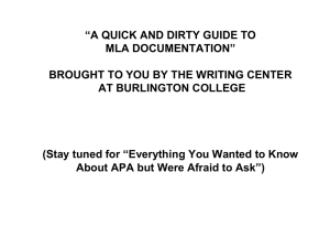 """A QUICK AND DIRTY GUIDE TO MLA DOCUMENTATION"