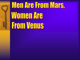 to view a presentation about Men Are From