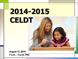 2014-2015 CELDT In-Service Powerpoint Elementary/Jr. High/Middle