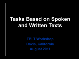 Tasks Based on Spoken and Written Texts