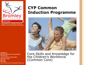 2. Core Skills and Knowledge for the Children`s Workforce