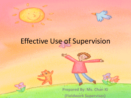 Effective Use of Supervision
