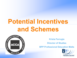 Potential Incentives and Schemes