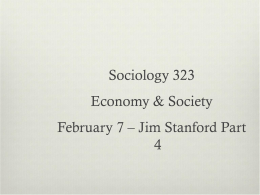 February 7 – Midterm Overview and Jim Stanford Part 4