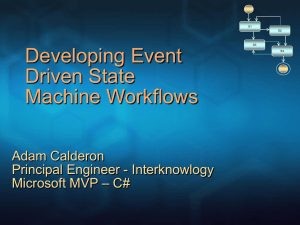 Developing Event Driven State Machine Workflows