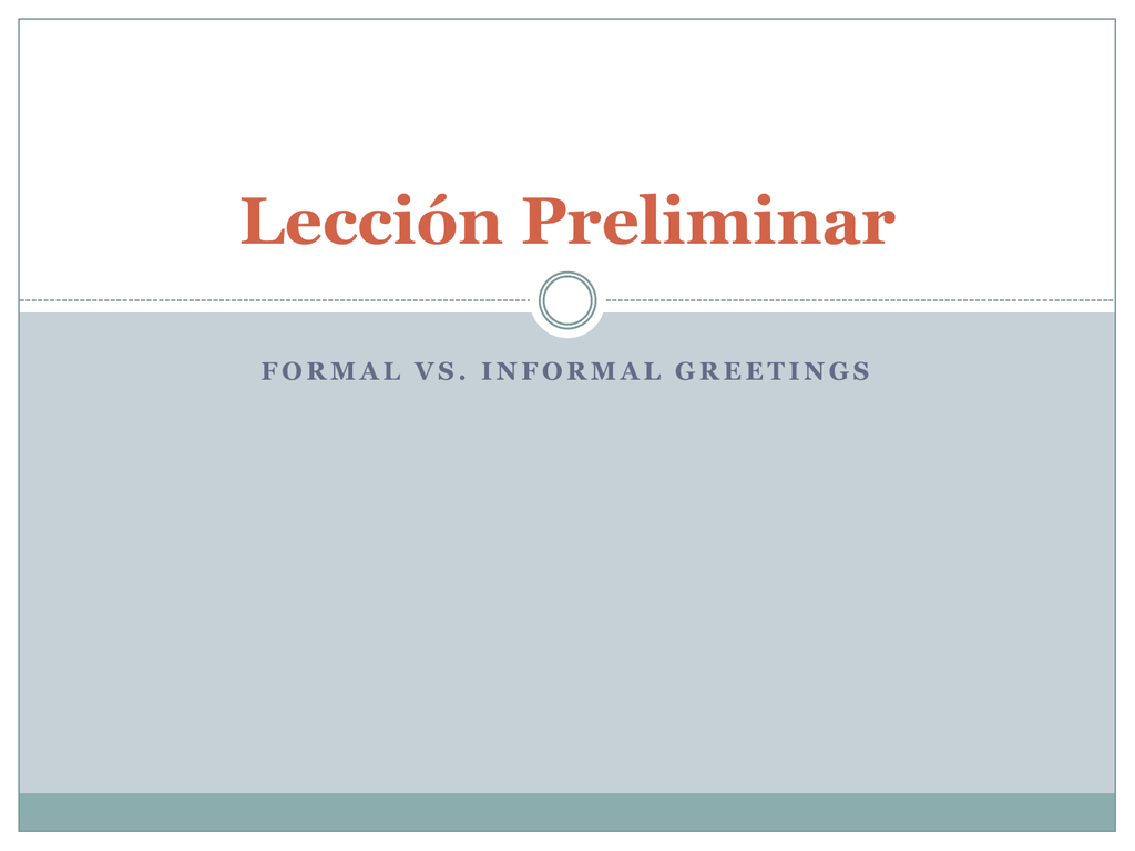 Formal Vs Familiar Ppt