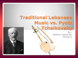 Pyotr Tschaikovsky and Traditional Arabic (Lebanese) Music
