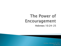 The Power of Encouragement - Meridian Woods Church of Christ