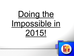 Doing the Impossible in 2015!