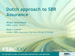 Dutch approach to SBR Assurance Willem Geijtenbeek