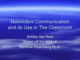 Nonviolent Communication and its Use in The Classroom