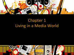Chapter 1 Living in a Media World