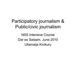 Alternative forms of journalism: Public/civic journalism