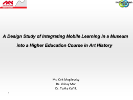 A Design Study of Integrating Mobile Learning in a Museum into a