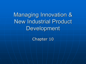 Managing Innovation & New Industrial Product Development