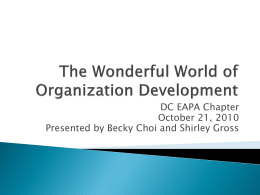 The Wonderful World of Organization Development