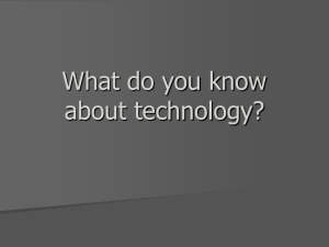 What do you know about technology