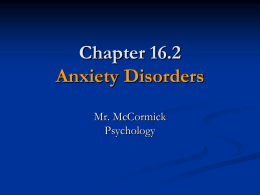 Psychology 16.2 - Anxiety Disorders