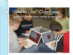 """One to One"" Classrooms"