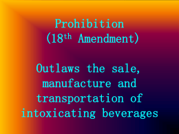 Prohibition (18th Amendment)