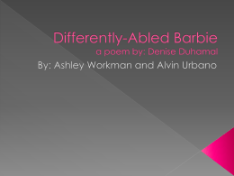 Differently-Abled Barbie a poem by: Denise