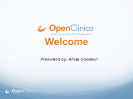 How new technologies in the OpenClinica product roadmap may be