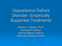 Oppositional Defiant Disorder - University of Nebraska Medical Center