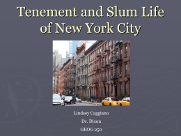 Tenement and Slum Life of New York City
