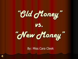 """Old Money"" vs. ""New Money"""