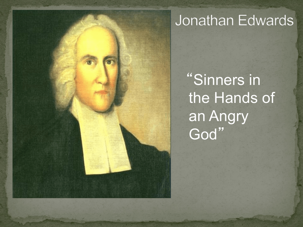 who wrote sinners in the hands of an angry god