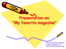 "Presentation on: ""My favorite magazine"""