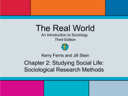 Chapter 2: Studying Social Life: Sociological Research Methods