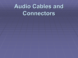 Audio Cables and Connectors