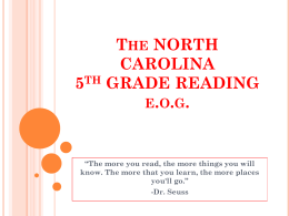 The NORTH CAROLINA 5th GRADE READING e.o.g.