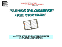 Advanced level Candidate Diary