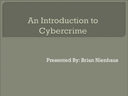 An Introduction to Cyber Crime