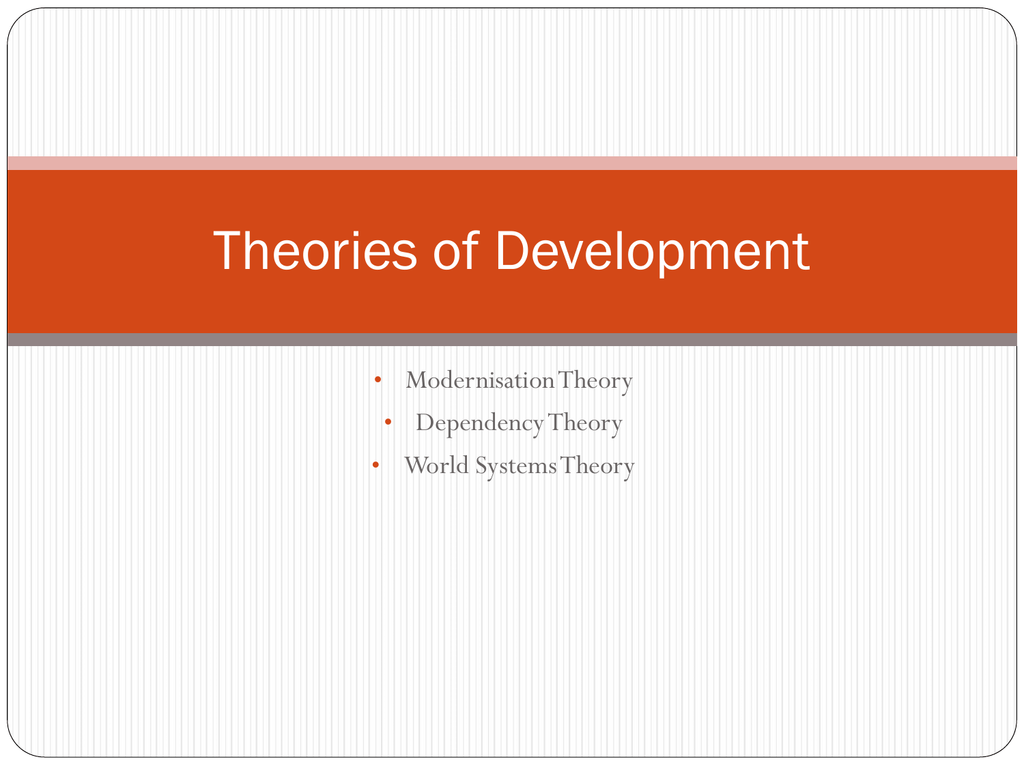 modernisation and dependency theory